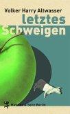 Letztes Schweigen (eBook, ePUB)