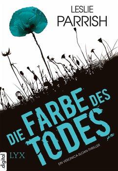 Die Farbe des Todes / Veronica Sloan Bd.1 (eBook, ePUB) - Parrish, Leslie