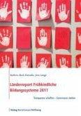Länderreport Frühkindliche Bildungssysteme 2011 (eBook, PDF)