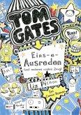 Eins-a-Ausreden (und anderes cooles Zeug) / Tom Gates Bd.2 (eBook, ePUB)