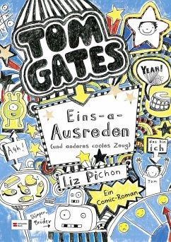 Eins-a-Ausreden (und anderes cooles Zeug) / Tom Gates Bd.2 (eBook, ePUB) - Pichon, Liz