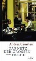 Das Netz der großen Fische (eBook, ePUB) - Camilleri, Andrea