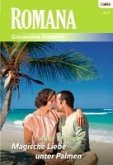 Magische Liebe unter Palmen (eBook, ePUB)