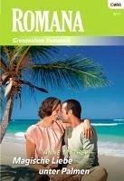 Magische Liebe unter Palmen (eBook, ePUB) - Mather, Anne