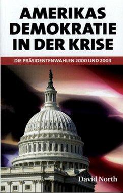 Amerikas Demokratie in der Krise (eBook, PDF) - North, David
