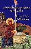 Die Weihnachtserzählung nach Lukas (eBook, ePUB)