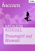 Traumgirl auf Hawaii (eBook, ePUB)