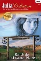 Ranch der einsamen Herzen / Julia Collection Bd...