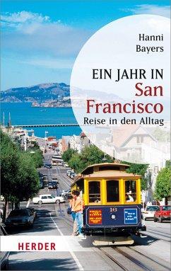 Ein Jahr in San Francisco (eBook, ePUB) - Bayers, Hanni