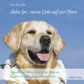 Aloha Ipo – meine Liebe auf vier Pfoten (eBook, PDF)