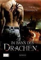 Im Bann des Drachen / Elder Races Bd.1 (eBook, ePUB) - Harrison, Thea