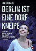 Berlin ist eine Dorfkneipe (eBook, ePUB)