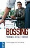 Bossing - wenn der Chef mobbt (eBook, ePUB)