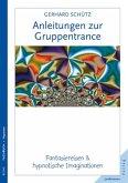 Anleitungen zur Gruppentrance (eBook, ePUB)