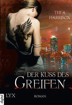 Der Kuss des Greifen / Elder Races Bd.3 (eBook, ePUB) - Harrison, Thea
