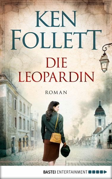 Die Leopardin (eBook, ePUB) - Follett, Ken