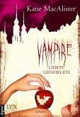 Vampire lieben gefährlich / Dark One Bd.7 (eBook, ePUB)