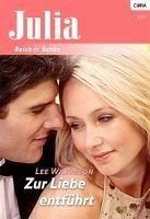 Zur Liebe entführt (eBook, ePUB) - Wilkinson, Lee