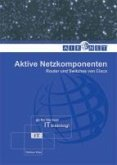 Aktive Netzkomponenten (eBook, ePUB)