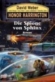 Die Spione von Sphinx / Honor Harrington Bd.15 (eBook, ePUB)