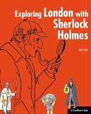 Exploring London with Sherlock Holmes (eBook, ePUB)