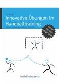 Innovative Übungen im Handballtraining (eBook, ePUB)