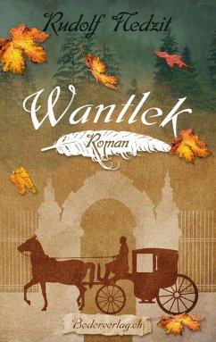 Wantlek (eBook, ePUB) - Nedzit, Rudolf