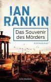 Das Souvenir des Mörders / Inspektor Rebus Bd.8 (eBook, ePUB)