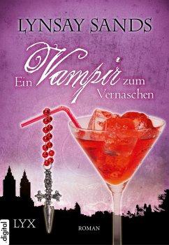Ein Vampir zum Vernaschen / Argeneau Bd.2 (eBook, ePUB) - Sands, Lynsay