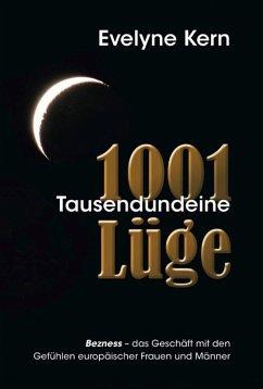 1001 Tausendundeine Lüge (eBook, ePUB)