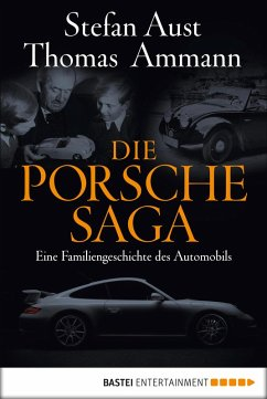 Die Porsche-Saga (eBook, ePUB) - Ammann, Thomas; Aust, Stefan