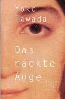 Das nackte Auge (eBook, ePUB) - Tawada, Yoko