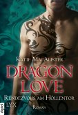 Rendezvous am Höllentor / Dragon Love Bd.3 (eBook, ePUB)