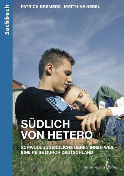Südlich von hetero (eBook, PDF) - Kremers, Patrick; Nebel, Matthias