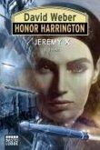 Jeremy X / Honor Harrington Bd.23 (eBook, ePUB)