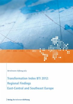 Transformation Index BTI 2012: Regional Findings East-Central and Southeast Europe (eBook, PDF)