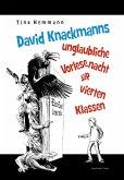 David Knackmanns unglaubliche Vorlesenacht der vierten Klassen. Mit Illustrationen von Thomas Leibe (eBook, ePUB)