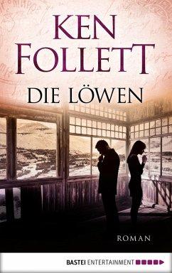 Die Löwen (eBook, ePUB) - Follett, Ken