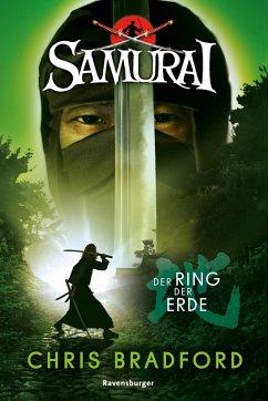 Der Ring der Erde / Samurai Bd.4 (eBook, ePUB) - Bradford, Chris