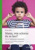 Mama, was schreist du so laut? (eBook, ePUB)