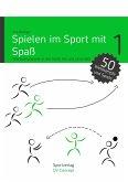 Spielen im Sport mit Spaß (eBook, ePUB)