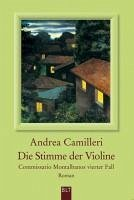 Die Stimme der Violine / Commissario Montalbano Bd.4 (eBook, ePUB) - Camilleri, Andrea