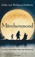 Märchenmond (eBook, ePUB) - Hohlbein, Wolfgang und Heike