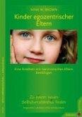 Kinder egozentrischer Eltern (eBook, ePUB)