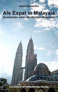 Als Expat in Malaysia (eBook, ePUB)