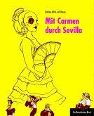 Mit Carmen durch Sevilla (eBook, PDF)