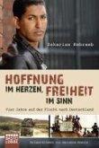 Hoffnung im Herzen, Freiheit im Sinn (eBook, ePUB)