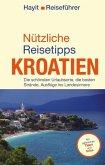 Nützliche Reisetipps Kroatien (eBook, ePUB)
