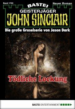John Sinclair - Folge 1760 (eBook, ePUB)