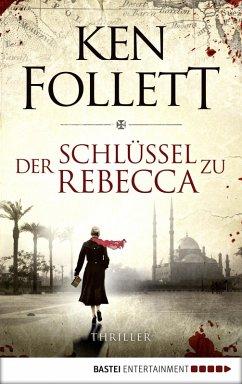 Der Schlüssel zu Rebecca (eBook, ePUB) - Follett, Ken